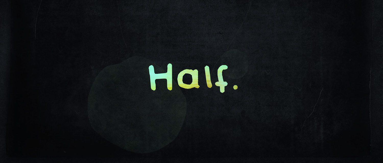 HALF-stills-06